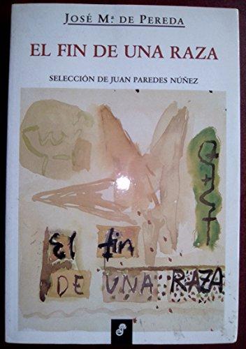 9788435094122: El fin de una raza (Coleccion Relatos) (Spanish Edition)