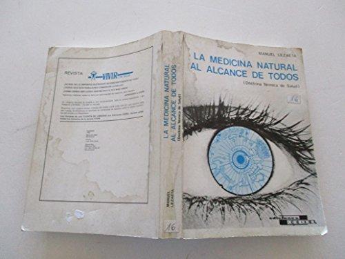 La medicina natural al alcance de todos: Lezaeta Acharan, Manuel