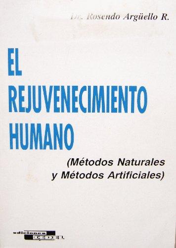 9788435206471: Rejuvenecimiento humano, el