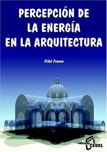 9788435206907: Percepción De La Energia En La Arquitectura (Spanish Edition)