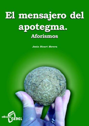 9788435207034: El Mesajero Del Apotegma
