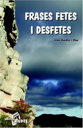 9788435207102: Frases Fetes I Desfetes