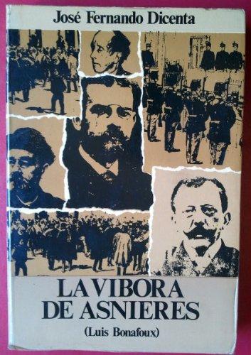 9788435400084: Luis Bonafoux: La vibora de Asnieres (Coleccion Ateneo ; 1) (Spanish Edition)