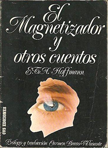 9788435400312: EL MAGNETIZADOR Y OTROS CUENTOS.