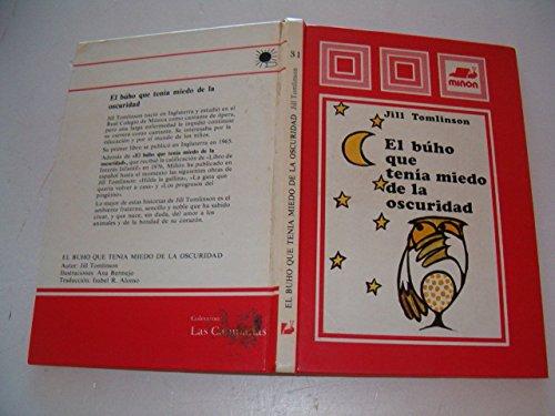 9788435504843: El Buho Que Tenia Miedo De LA Oscuridad/the Owl Who Was Afraid of the Dark (Spanish Edition)