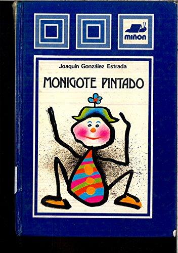 Monigote pintado: Joaquín González Estrada