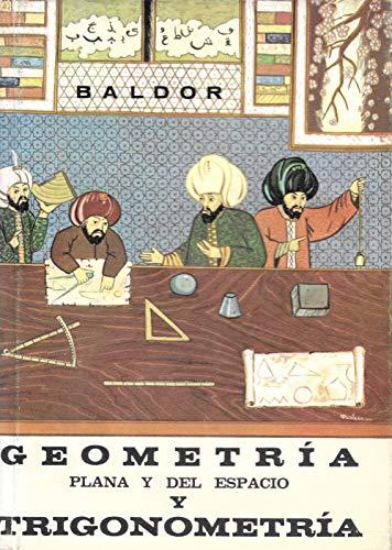 Geometria y Trigonometria: Baldor, J. Aurelio,