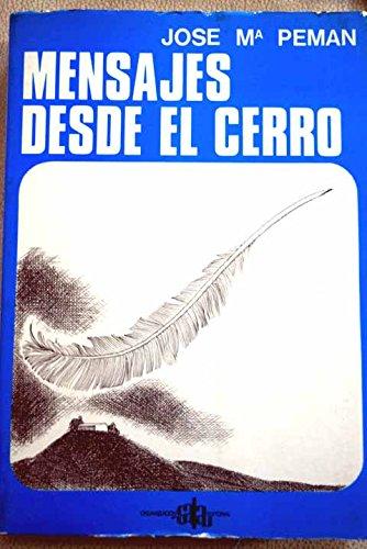 Mensajes Desde El Cerro,: Peman Jose Maria