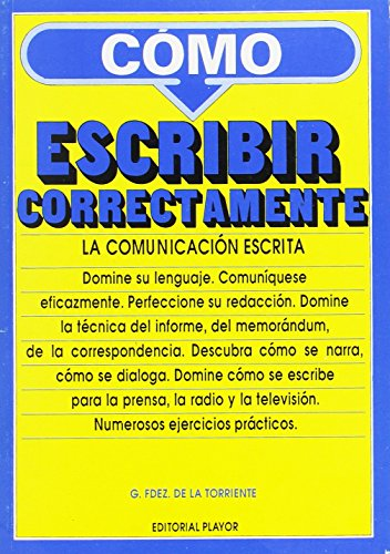 Como Escribir Correctamente (Serie de la comunicaciÃ: Fernandez De La
