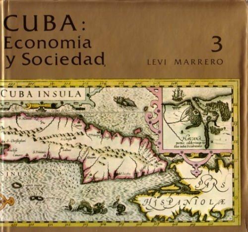 9788435901284: Cuba: Economia y Sociedad, Volume 3 (Spanish Edition)