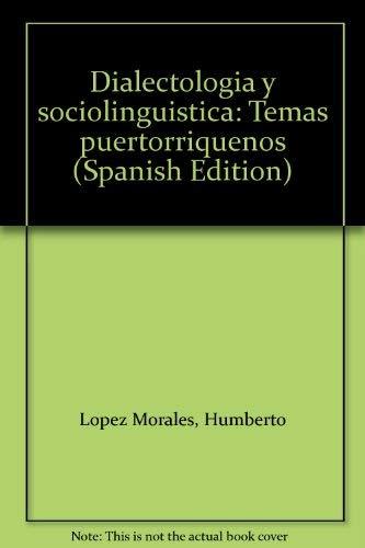 9788435902021: Dialectolog,a y sociolingü,stica: Temas puertorriqueños