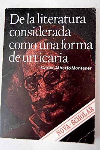 9788435902366: De la literatura considerada como una forma de urticaria (Coleccion nova scholar) (Spanish Edition)