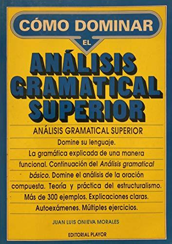 9788435904094: Como dominar el analisis gramatical superior