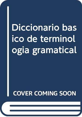 Diccionario Basico Terminologia Gramatical: Juan Luis Onieva