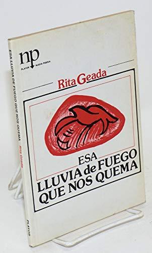 Esa lluvia de fuego que nos quema (Nueva poesia) (Spanish Edition): Geada, Rita
