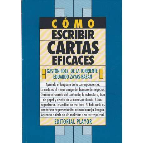Como Escribir Cartas Eficaces: Gaston Fernandez De
