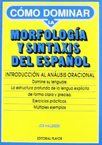 9788435907088: Morfología y sintaxis del español : introducción análisis oracional