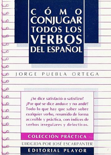 Como Conjugar Todos Los Verbos Del Espanol: Playor
