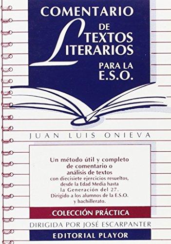 Comentario de textos literarios para la ESO: Onieva Morales, Juan