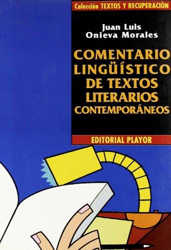Comentario lingüístico de textos literarios contemporáneos: Onieva Morales, Juan