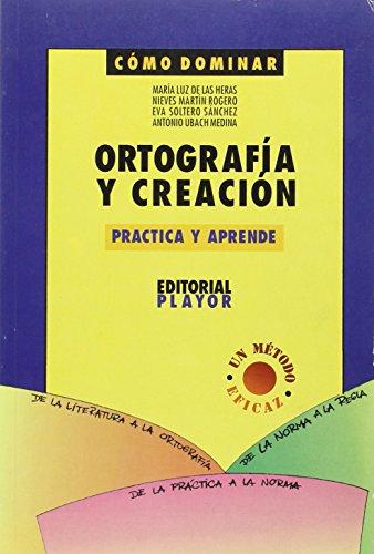 9788435907453: Ortografia Y Creacion. Practica Y Aprende