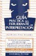 9788435907477: Guía práctica del estudiante de interpretación (R) (1999) -PLEASE ASK IF AVAILABLE BEFORE ORDERING-