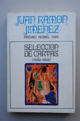 9788436100815: Selección de cartas, 1899-1858 / Juan Ramón Jiménez