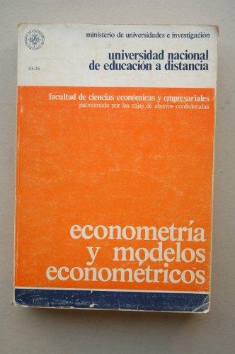 9788436210903: Econometría y modelos eonométricos / Universidad Nacional de Educación a Distancia ; preparado por Antonio Pulido San Román