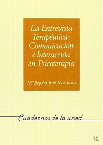9788436220834: ENTREVISTA TERAPEUTICA: COMUNICACIÓN E INTERA