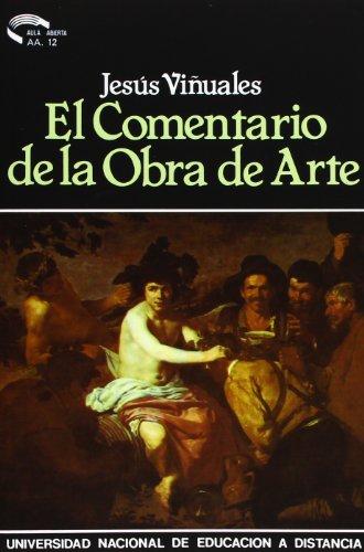 9788436221152: El comentario de la obra de arte : Metodologías concretas (AULA ABIERTA)