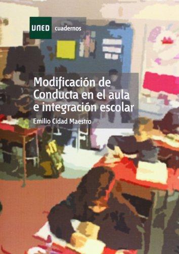 9788436221589: Modificación de conducta en el aula e integración escolar