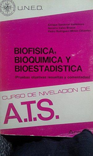 9788436221701: Biofisica, bioquimica y bioestadistica. (pruebas objetivas resuel