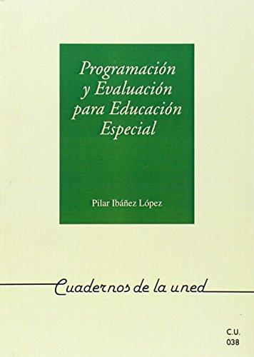 9788436222203: PROGRAMACION Y EVALUACION PARA EDUCACION ESPECIAL