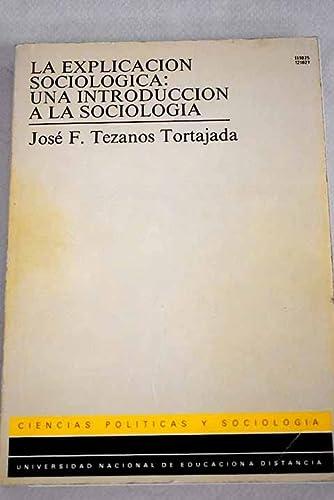 9788436222357: La explicacion sociologica : una introduccion a la sociologia