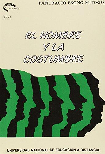 9788436225822: El hombre y la costumbre (Aula abierta) (Spanish Edition)