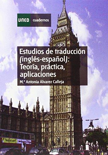 9788436225891: Estudios de traduccion (Ingles-Espanol): Teoria, Practica, Aplicaciones