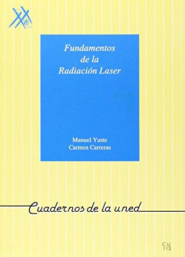 9788436228380: Fundamentos de La Radiación Laser (CUADERNOS UNED)