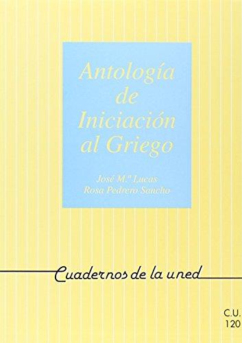 9788436228403: Antología de Iniciación Al Griego (CUADERNOS UNED)