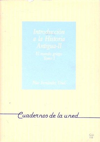 INTRODUCCION HISTORIA ANTIGUA II:MUNDO GRIEGO TOMO I - SIN AUTOR