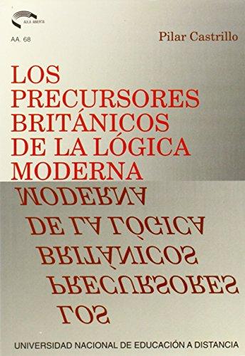 9788436229219: Los precursores británicos de la lógica moderna (AULA ABIERTA)
