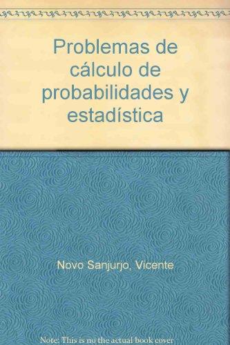 9788436229578: PROBLEMAS DE CÁLCULO DE PROBABILIDADES Y ESTADÍSTICA
