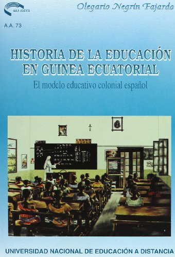 9788436229721: Historia de la educación en Guinea Ecuatorial: El modelo educativo colonial español (Aula abierta)