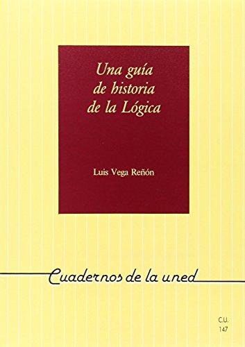 9788436233728: Una Guía de Historia de La Lógica (CUADERNOS UNED)