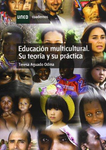 Educación multicultural. Su teoría y su práctica: AGUADO ODINA, María