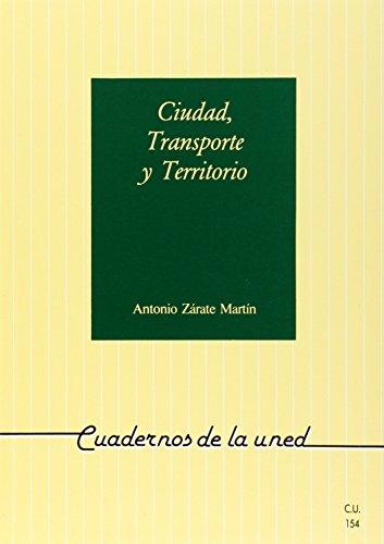9788436234282: Ciudad, Transporte y Territorio (CUADERNOS UNED)