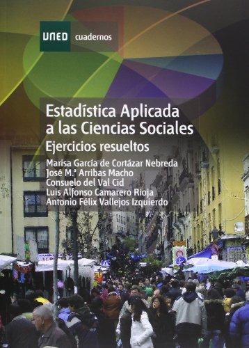 9788436234718: Estadística Aplicada a las Ciencias Sociales. Ejercicios Resueltos (CUADERNOS UNED)