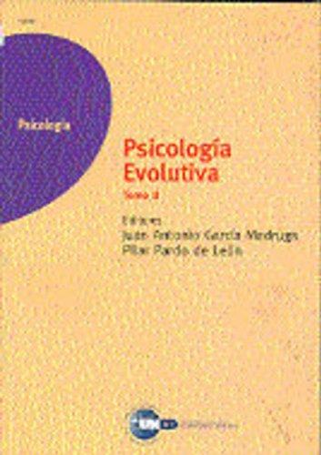 Psicología evolutiva Vol. II: Juan Antonio García