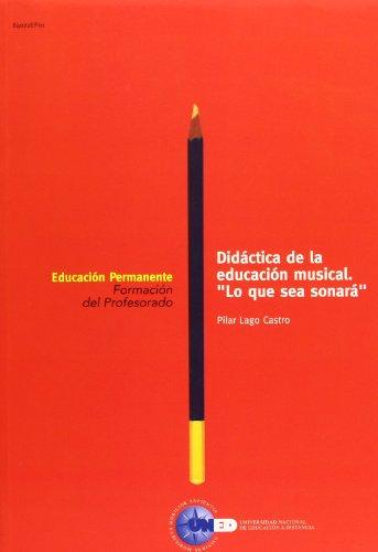 9788436236361: Did?ctica de la educaci?n musical. ''Lo que sea sonar?''