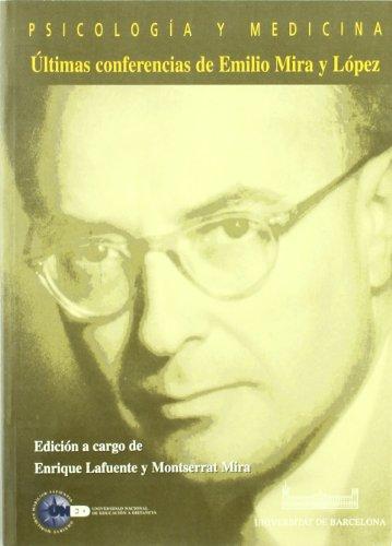 9788436237016: Psicología y Medicina. Últimas Conferencias de Emilio Mira y López (VARIA)