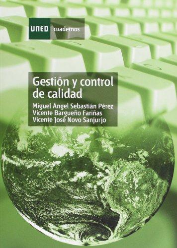 GESTIÓN Y CONTROL DE CALIDAD: SEBASTIÁN PÉREZ, MIGUEL